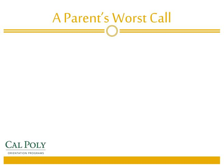 A Parent's Worst Call