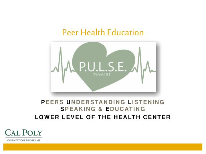 Peer Health Education