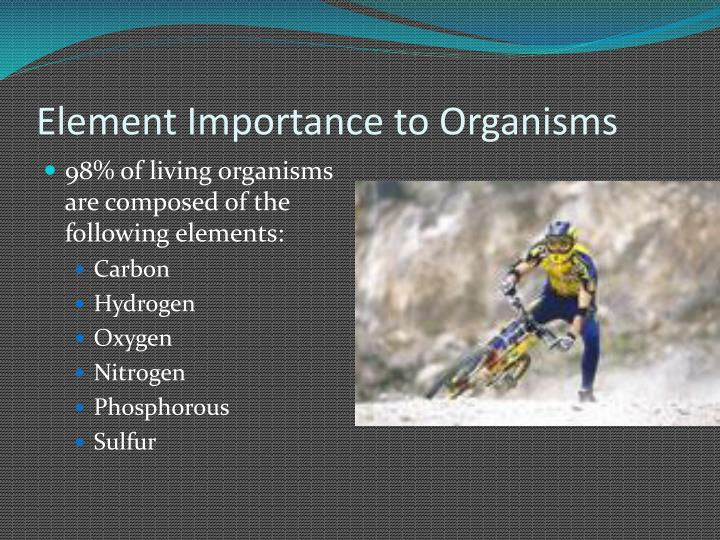 Element Importance to Organisms