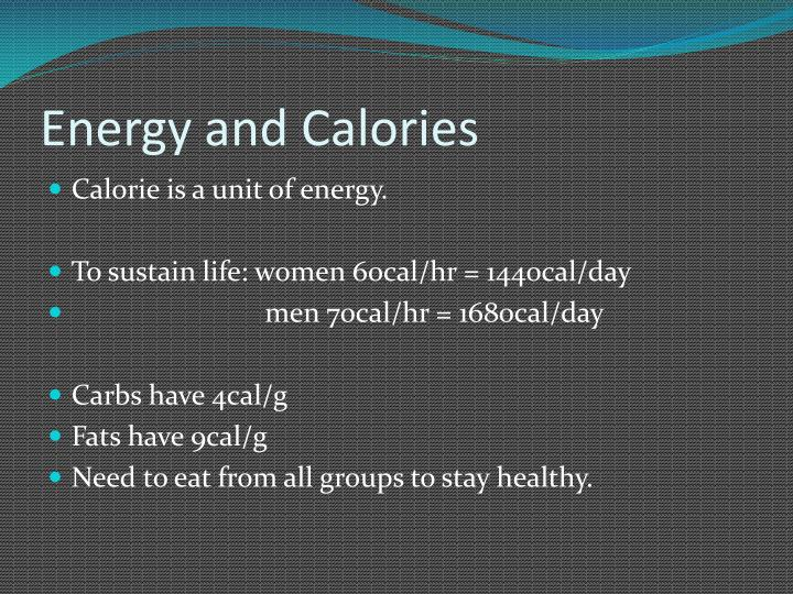 Energy and Calories