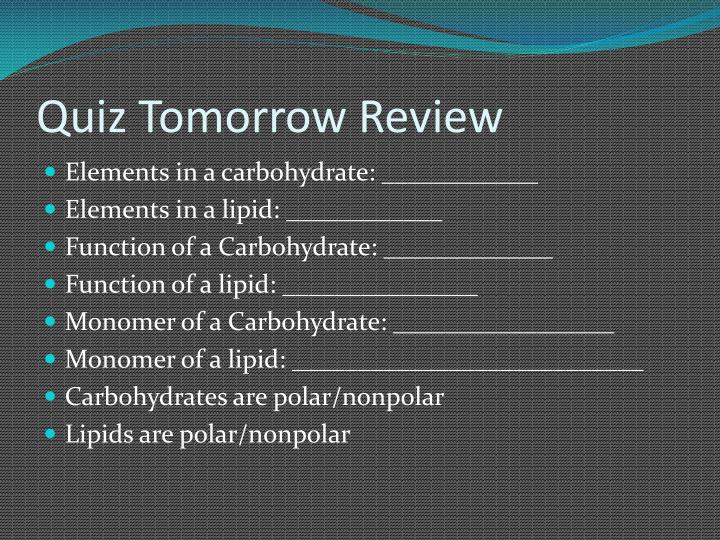 Quiz Tomorrow Review