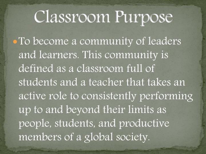 Classroom Purpose