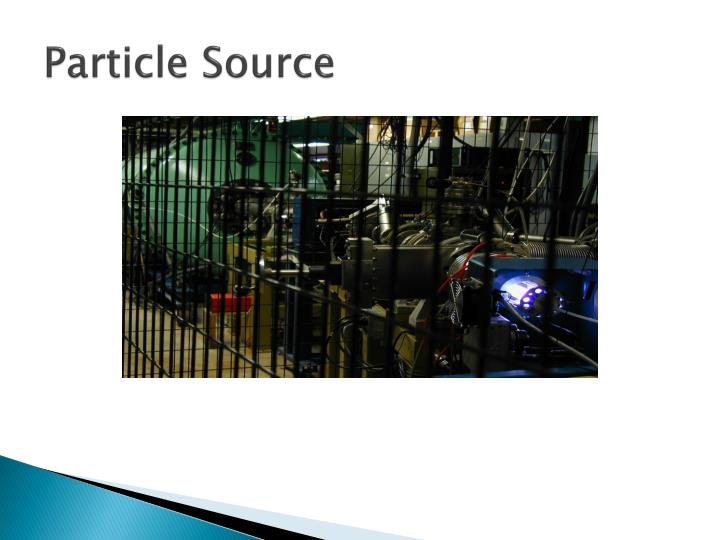 Particle Source