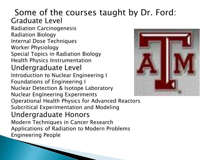 Some of the courses taught by Dr. Ford: