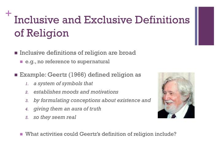 Inclusive and Exclusive Definitions of Religion