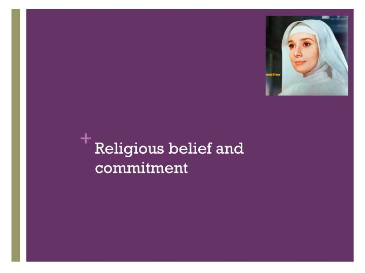 Religious belief and commitment