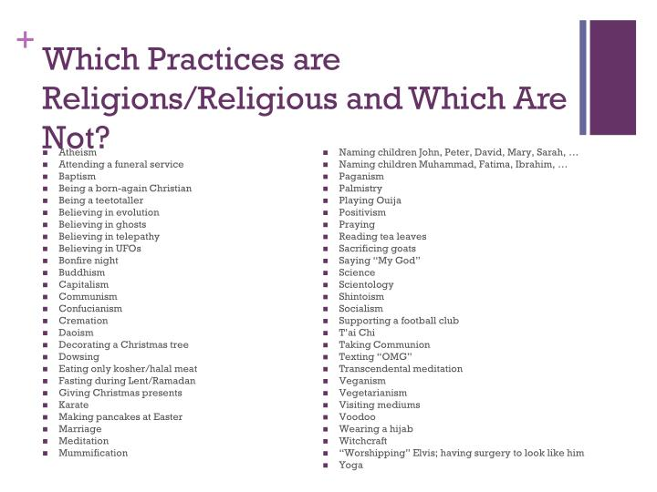 Which Practices are Religions/Religious and Which Are Not?