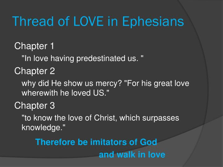 Thread of LOVE in Ephesians
