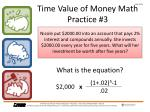 time value of money math practice 3