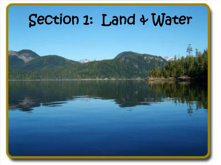 Section 1 land water