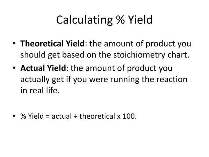 Calculating % Yield