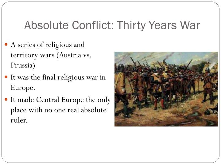 Absolute Conflict: Thirty Years War