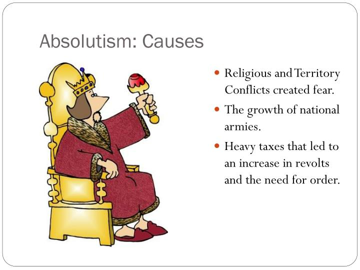 Absolutism: Causes