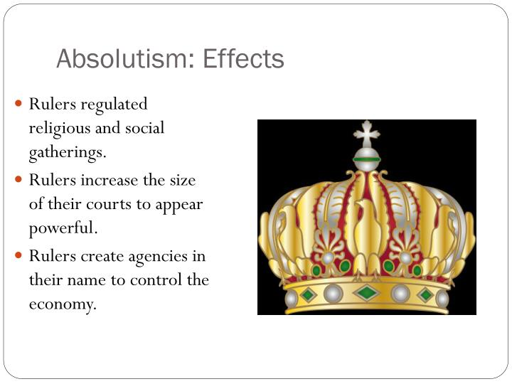 Absolutism: Effects