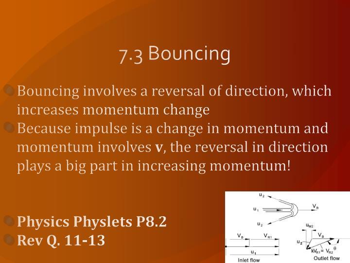 7.3 Bouncing