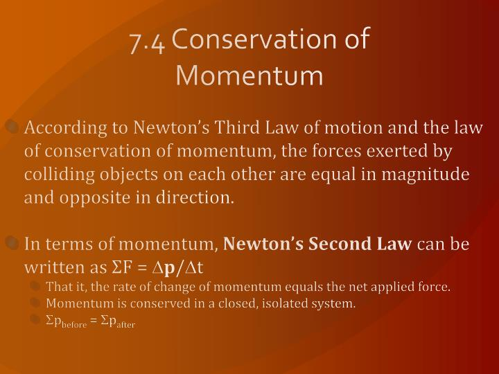 7.4 Conservation of Momentum