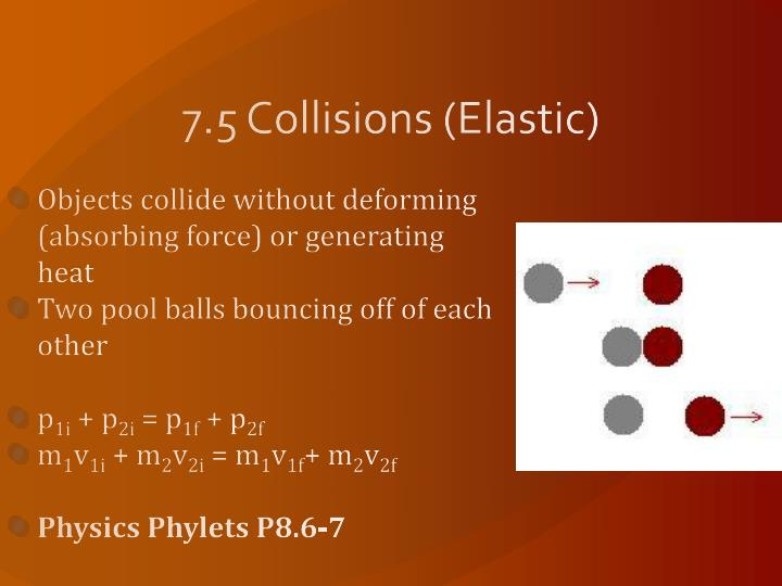 7.5 Collisions (Elastic)
