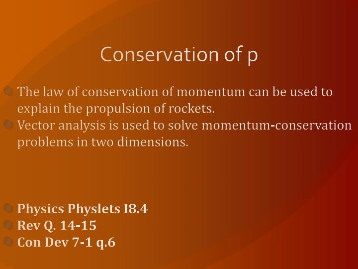 Conservation of p