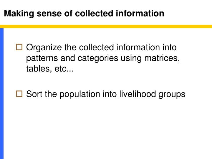 Making sense of collected information