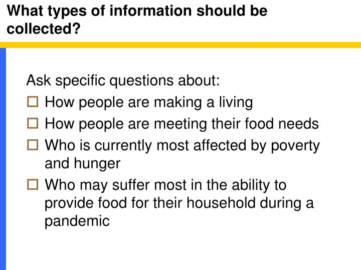 What types of information should be collected?