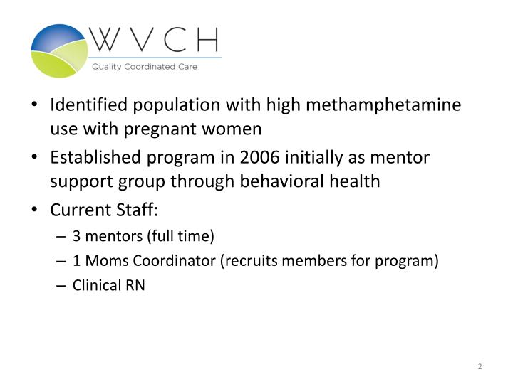 Identified population with high methamphetamine use with pregnant women