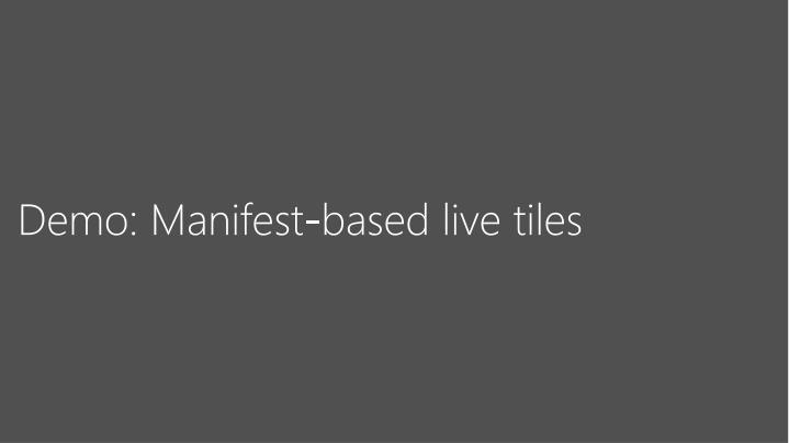 Demo: Manifest-based