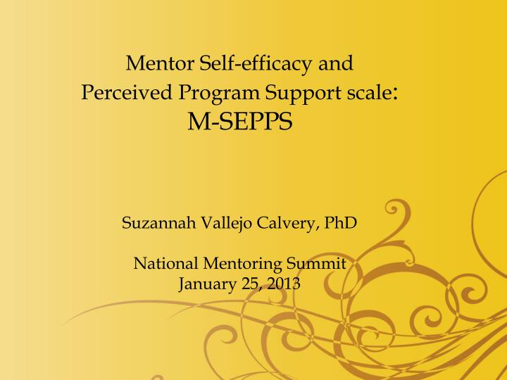Mentor Self-efficacy and Perceived Program Support scale