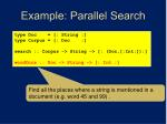 example parallel search1