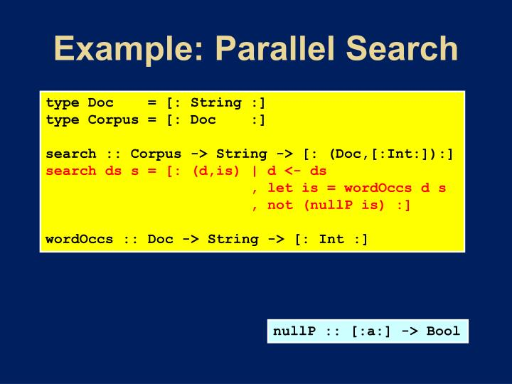 Example: Parallel Search