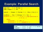 example parallel search3