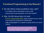 functional programming to the rescue
