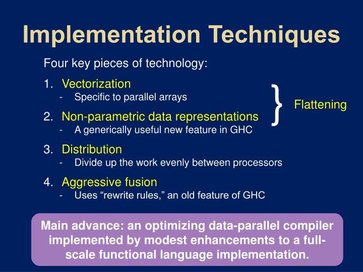 Implementation Techniques