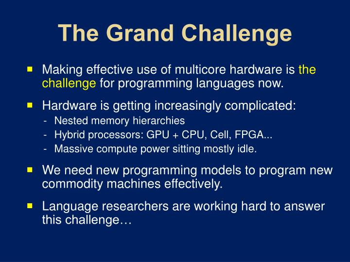 The Grand Challenge