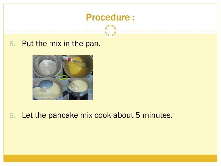 Procedure :
