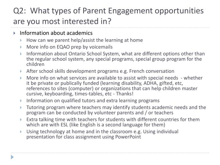 Q2:  What types of Parent Engagement opportunities are you most interested in?