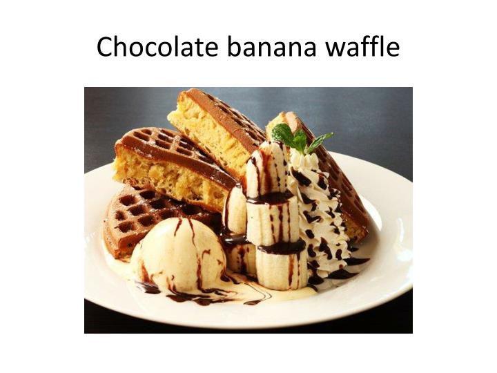 Chocolate banana waffle