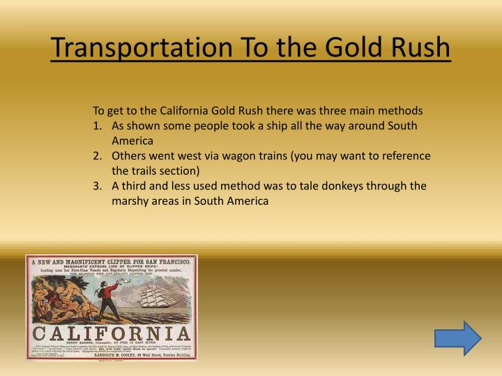 Transportation To the Gold Rush