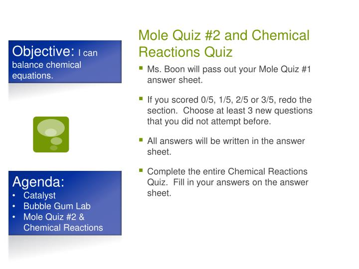Mole Quiz #2 and Chemical Reactions Quiz