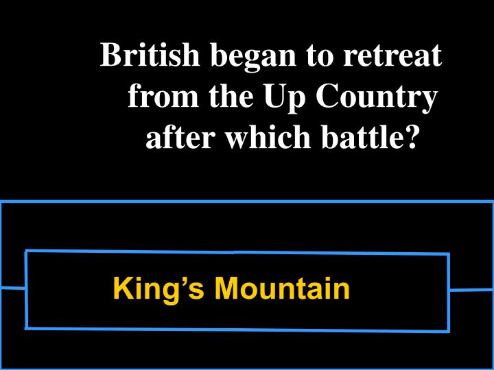 British began to retreat from the Up Country after which battle?