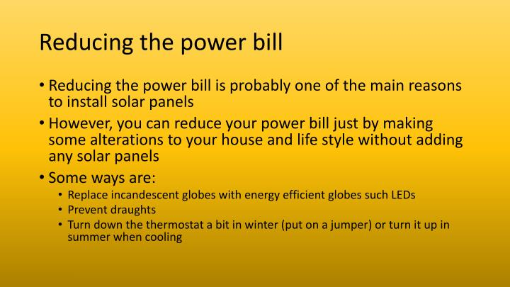 Reducing the power bill