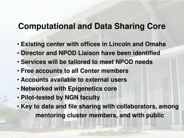 Computational and Data Sharing Core