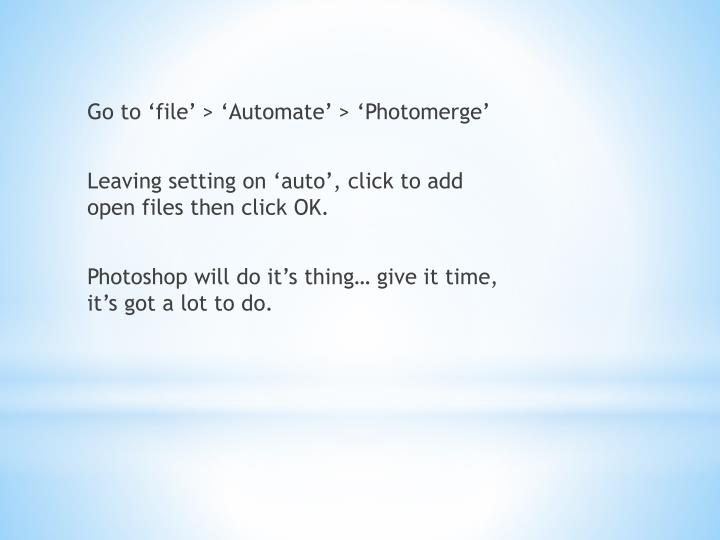 Go to 'file' > 'Automate' > '