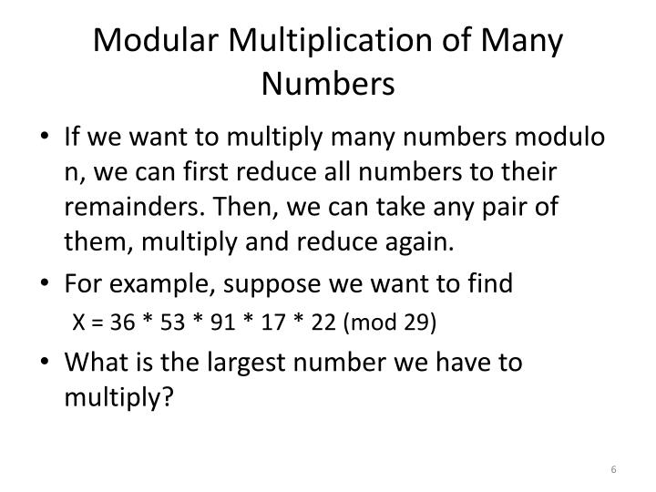 Modular Multiplication of Many Numbers
