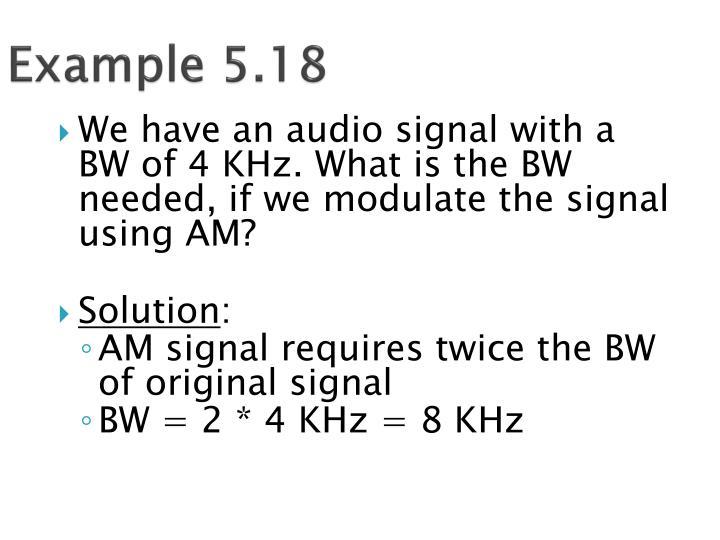 Example 5.18