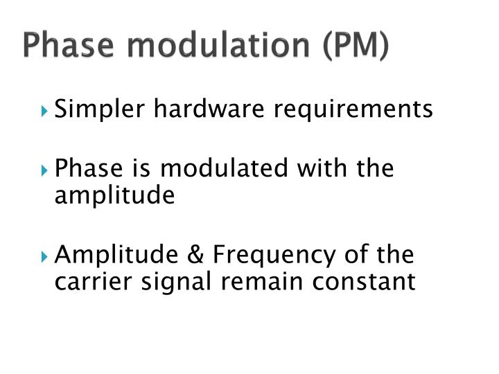 Phase modulation (PM)