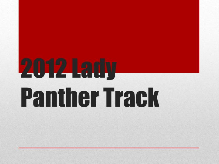 2012 lady panther track