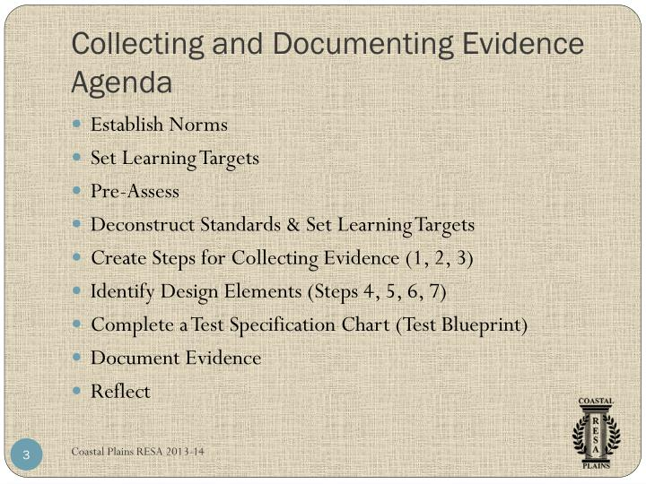 Collecting and documenting evidence agenda