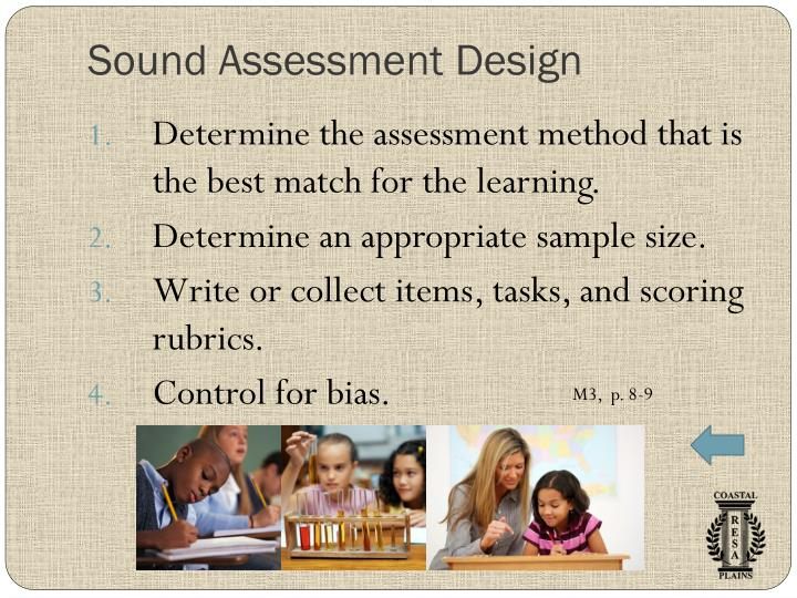 Sound Assessment Design