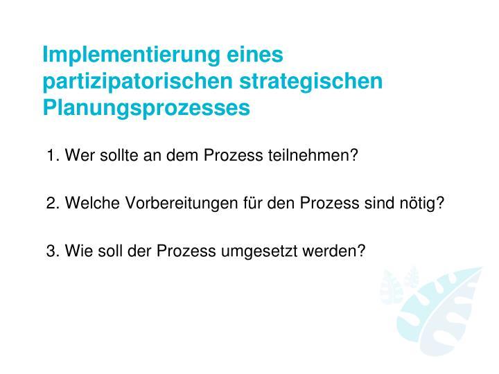 Implementierung eines partizipatorischen strategischen Planungsprozesses