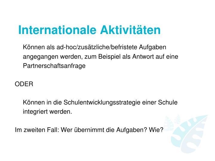 Internationale Aktivitäten